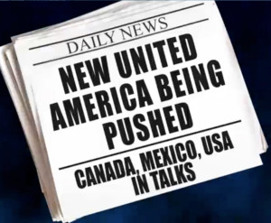 United North American Union is Coming | Z3 News