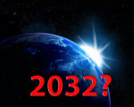 Could 2032 Be the Year of the Lord's Return?