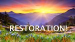 Podcast: The Restoration of the Remnant Has Begun.