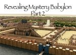 Podcast: Revealing Mystery Babylon – Part 2